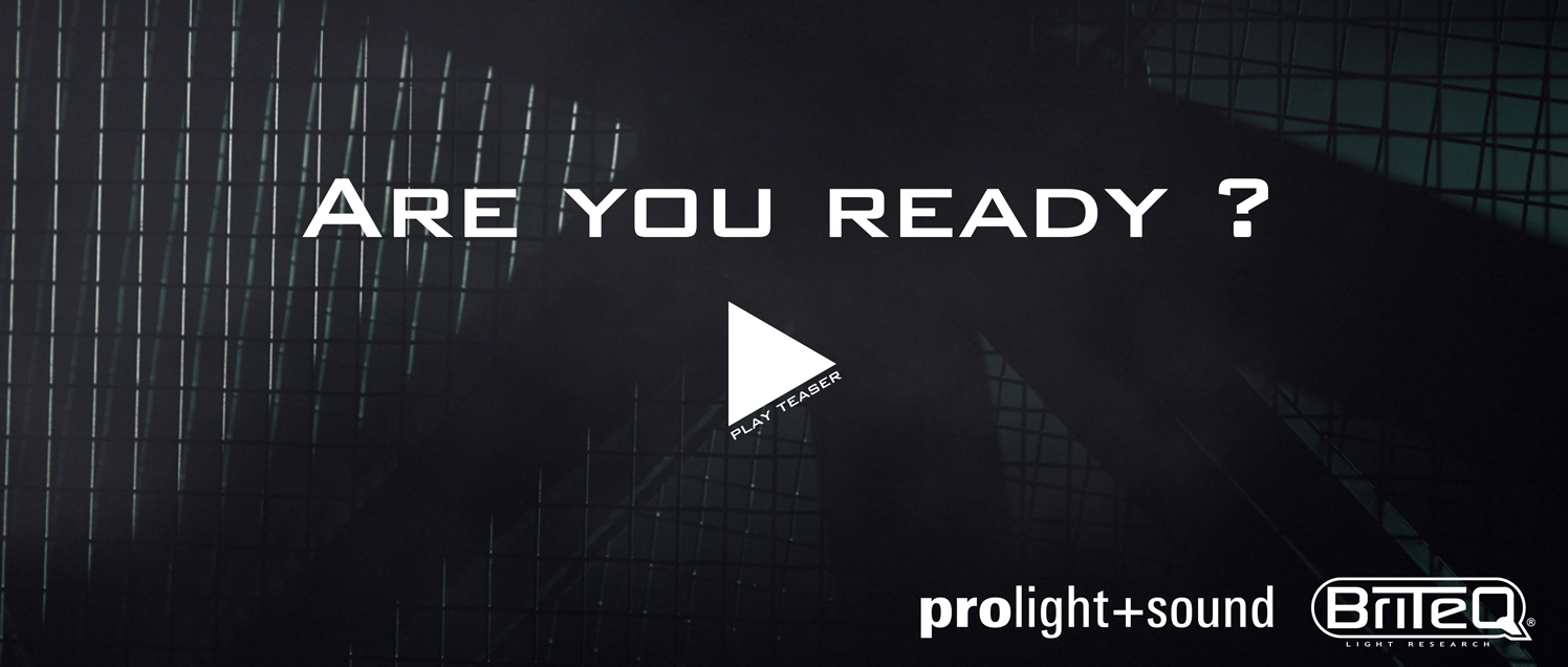 Watch our Briteq Prolight & Sound 2018 teaser
