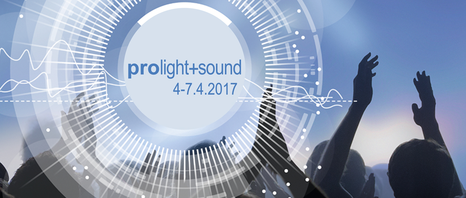 Prolight + Sound 2017 Frankfurt